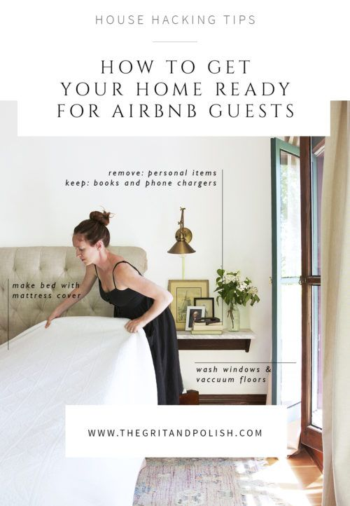 Ing Out Your Home For A Weekend The Nitty Gritty Details Of Getting Ready Grit And Polish