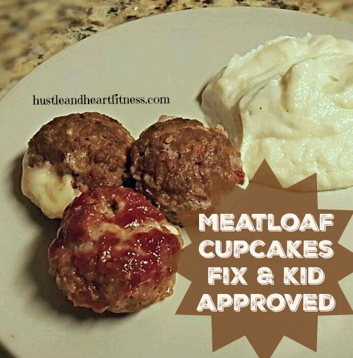 Meatloaf Cupcakes - 21 Day Fix & KID APPROVED!!!