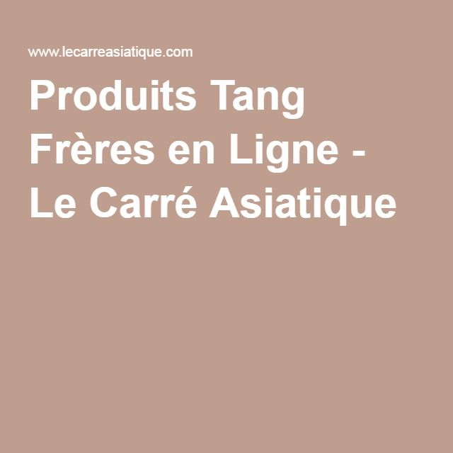 produits tang fr res en ligne le carr asiatique. Black Bedroom Furniture Sets. Home Design Ideas