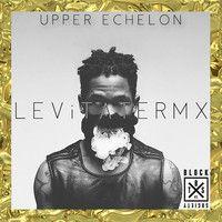 Travi$ Scott - Upper Echelon (LEViTATE Remix) by Block Society on SoundCloud