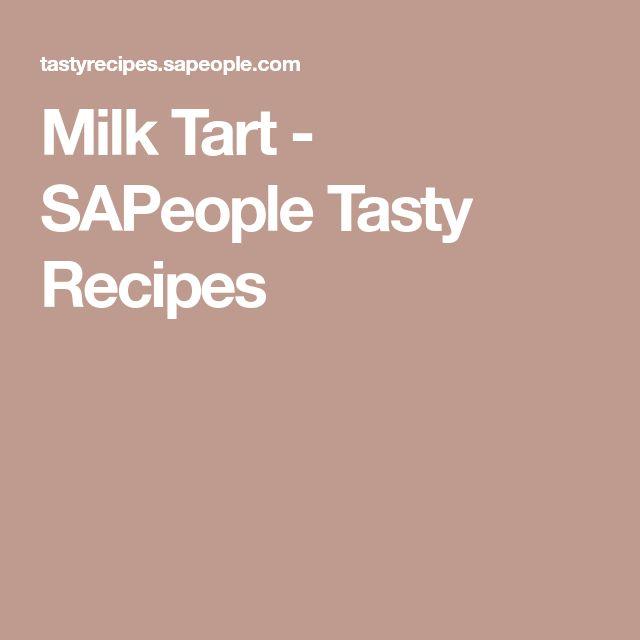 Milk Tart - SAPeople Tasty Recipes