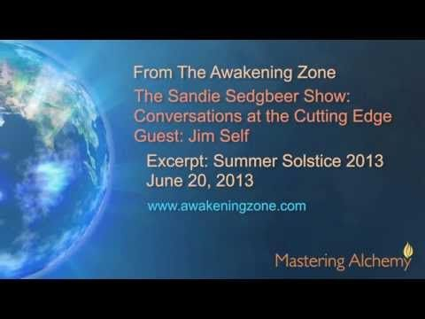 Keeping Pace With The Shift - Summer Solstice Edition - June 20, 2013