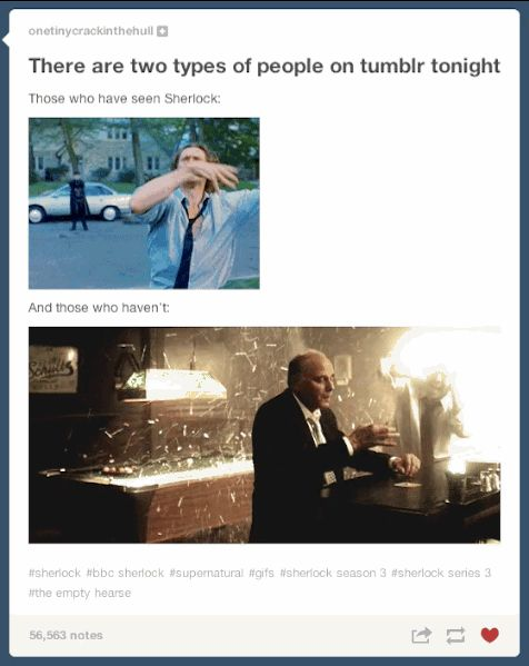 """Tumblr Reacts To The """"Sherlock"""" Season 3 Premiere. Repinned for the oblivious-guy-drinking gif"""