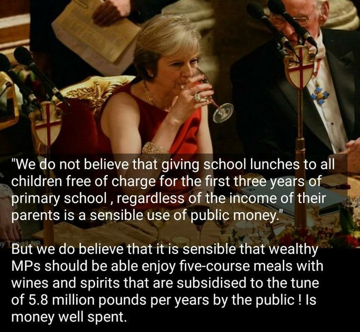 Theresa May - contrast her opposition to free school lunches with subsidised meals for MPs...