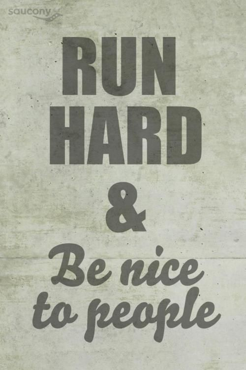 My everyday mantra.: Inspiration, Be Nice, Life, Quotes, Fitness, Motivation, Running, Hard