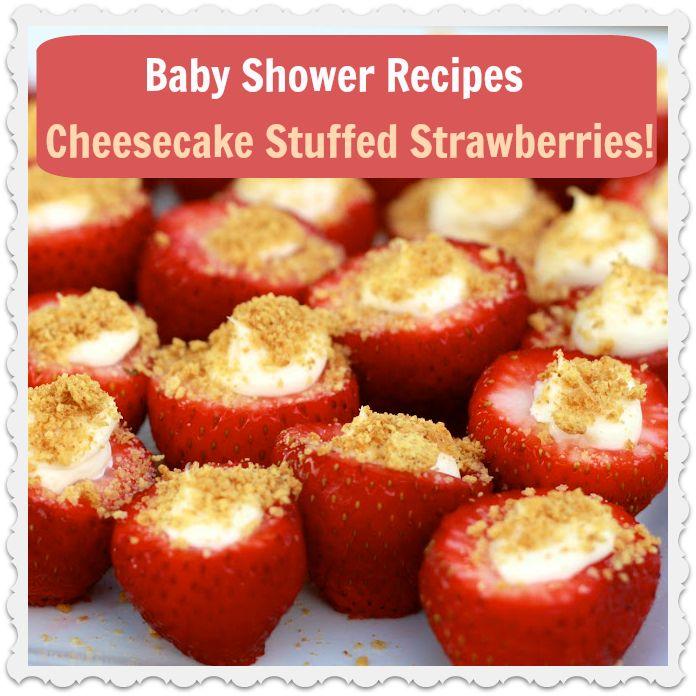 Cheesecake Stuffed Strawberries - Amazing Party Idea! #babyshower