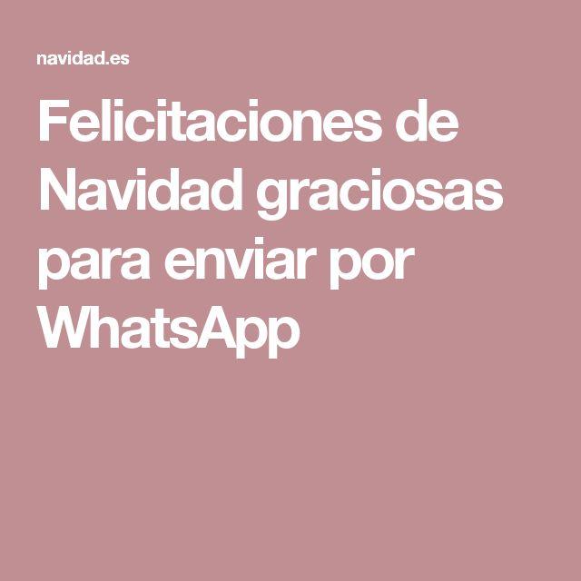 Felicitaciones de Navidad graciosas para enviar por WhatsApp