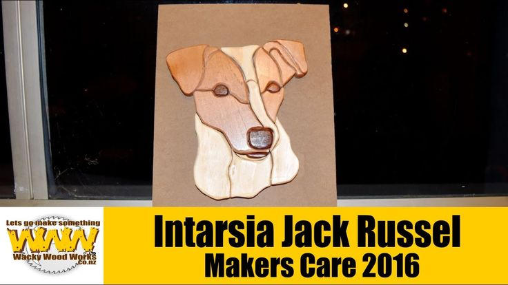 Makers Care 2016 - Intarsia Jack Russel - Wacky Wood Works