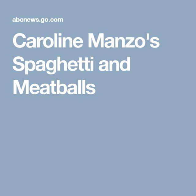 Caroline Manzo's Spaghetti and Meatballs