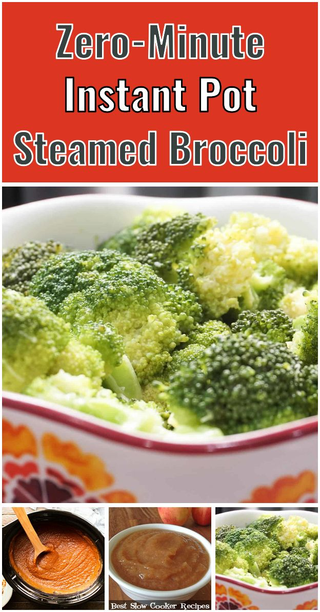 Zero Minute Instant Pot Steamed Broccoli The Instant Pot Is