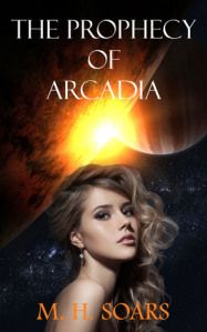 Featured Author M.H. Soars Author of The Prophecy of Arcadia. www.ultimatefantasybooks.com