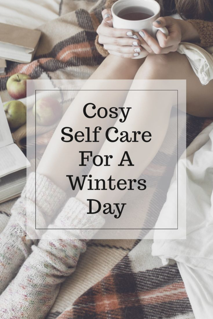 It's that time of year again. The days are colder, shorter, and a little bit harder to bear. It is so important to be kind to  ourselves and nourish our soul during these dark winter months. Here are some great ideas for self care that's sure to chase away the winter  blues. Self care | Winter blues | Winter | Cosy | Self care tips | Dry skin | Self care ideas
