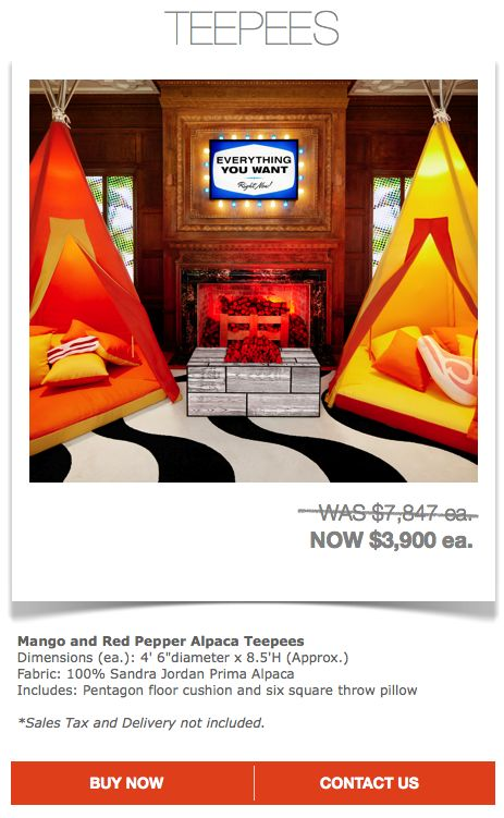 Mango and Red Pepper Alpaca Teepees $3900 ea. (Sales Tax and Delivery not Included)  Contact designer@marthaangus.com for more details!