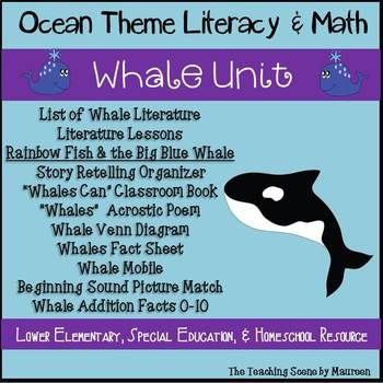 """Great cross curricular ocean theme unit all about whales! Whale Themed Activities Included: List of Whale Literature Literature Lessons Rainbow Fish & the Big Blue Whale Story Retelling Organizer """"Whales Can"""" Classroom Book """"Whales"""" Acrostic Poem Whale Venn Diagram Whales Fact Sheet (Answer"""