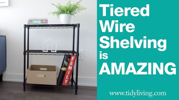 Tiered Wire Shelving Is AMAZING | TidyLiving.com