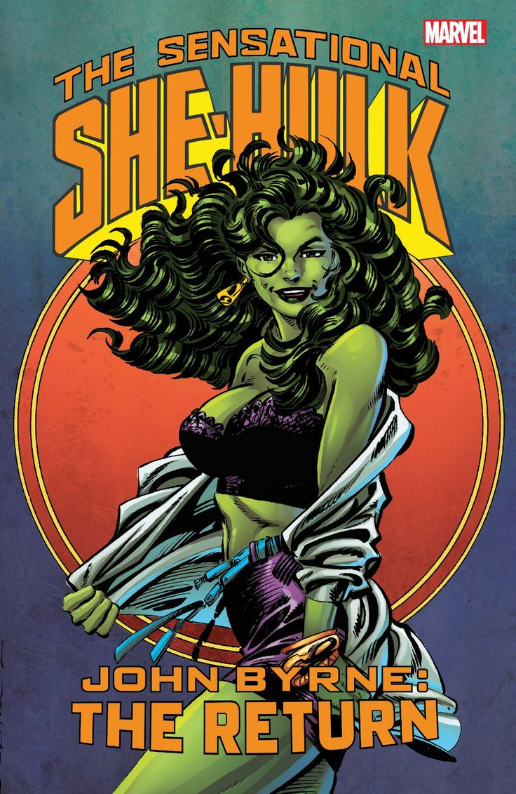 The Sensational She-Hulk - John Byrne: The Return - John Byrne