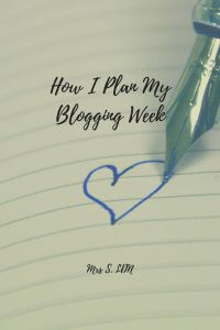 How to Plan Your Week as a Blogger   Blog Schedule   How Often to post on a Blog   Weekly Planner  