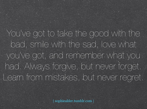 life lesson:): Life Motto, No Regrets, Sad Love, Life Lessons, Living Life, So True, Well Said, Funny Toast Quotes, Life Goes On