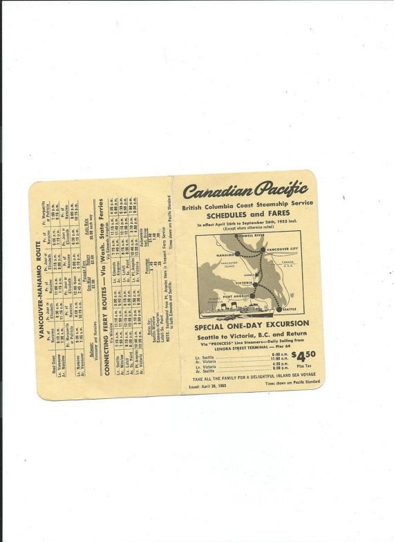 This is a small, vest pocket size schedules and fares issued by the Canadian Pacific British Columbia Steamshiop Service which was issued April 26,1953 and was in effect from that date thru Sept. 26, 1953. The front page advertises a noe day excursion special from Seattle to Victoria B.C. and return aboard the Princess line Steamers. These sailed from the Lenora Street Terminal. INside as well as the back side you will find schedules for Seattle-Victoria-Vancouver, an overnight service…