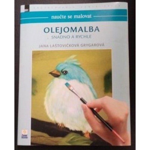 Naučte se malovat - Olejomalba snadno a rychle (Olejomalba na mokrý podklad)