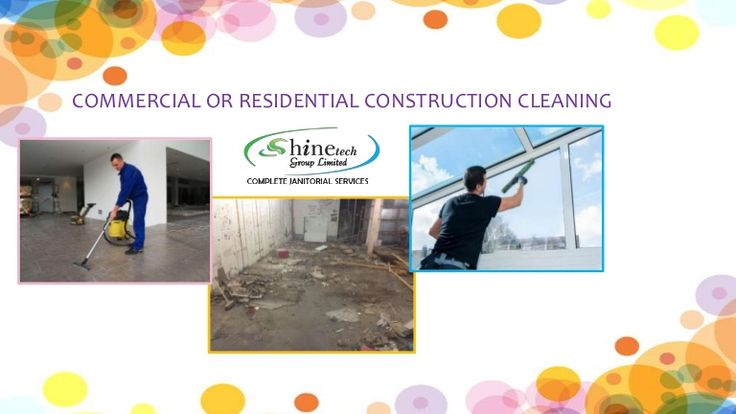 #Commercial or #Residential #ConstructionCleaning
