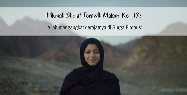 Hikmah Sholat terawih malam ke 19- 30 Sholat Terawih yuk Kak :)  karena Sholat tarawih memiliki keutamaan yang sangat mulia, didalam setiap malam sholat tarawih yang dilaksanakan memiliki masing-masing keutamaan yang berbeda dari malam-malam sebelumnya.  Cari tau hikmah-hikmah sholat teraweh dengan klik yuuk >>> https://ihom.me/blogs/news/kutamaan-sholat-terawih?utm_content=buffer9a9b2&utm_medium=social&utm_source=pinterest.com&utm_campaign=buffer