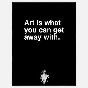 Art Is What You Can Get Away… now featured on Fab. [Quote, Art print, The Andy Warhol Foundation for the Visual Arts, Inc., McGaw Graphics]