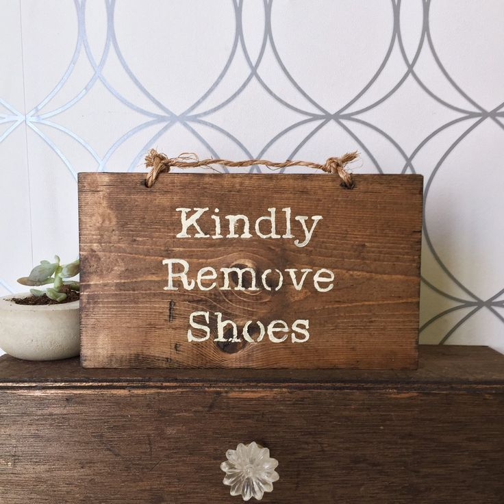 Sign - Kindly Remove Shoes