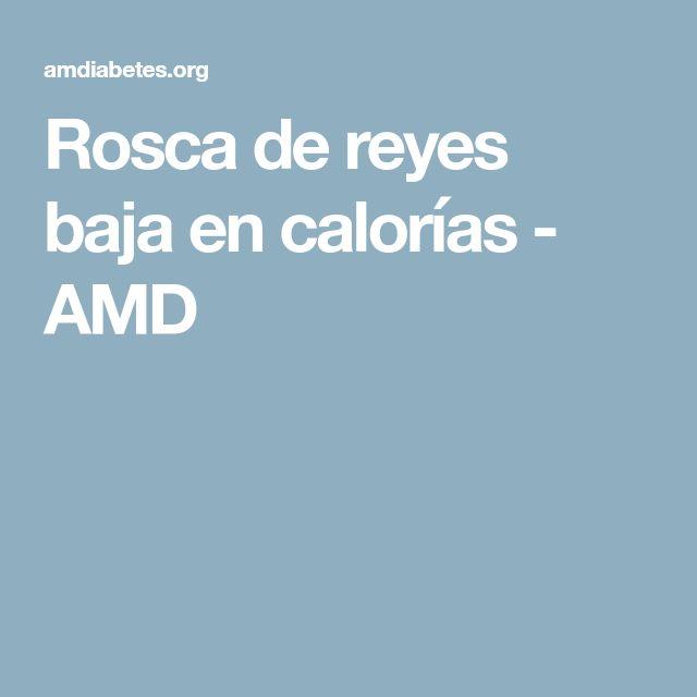 Rosca de reyes baja en calorías - AMD
