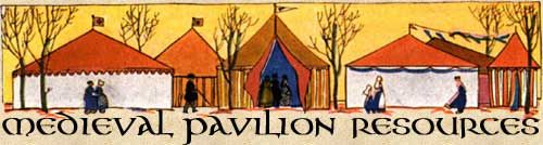 MEDIEVAL PAVILION RESOURCES -- lots of plans for furniture, camping ideas, etc