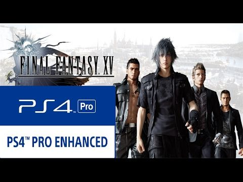 Final Fantasy 15 on PS4 PRO To Run In 1080p 60 Fps - HellBlade 2017 Rele...
