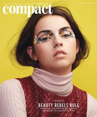 The Kit Compact October 2015  The October 2015 issue celebrates rebel beauty: the season's coolest, most imaginative hair and makeup looks, fashion trailblazers we love, and Toronto's most exciting fall shopping.