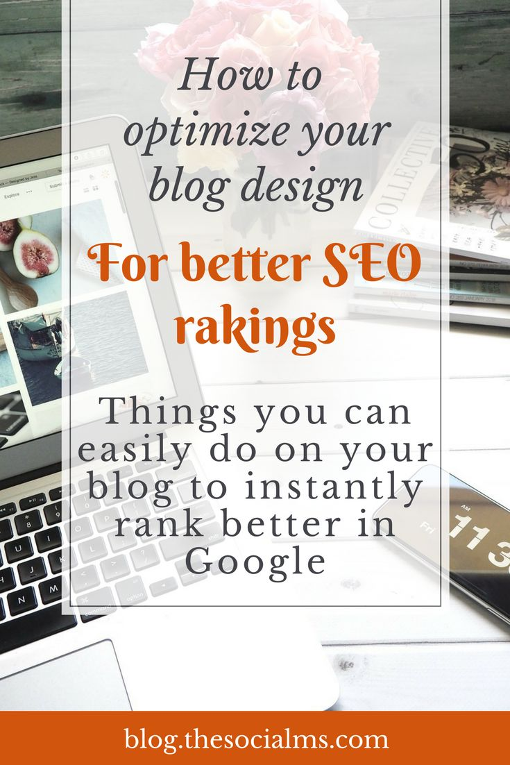 Optimize your blog design and setup for a better user experience and see your blog posts rank better on Google SEO rankings. SEO tips, SEO for beginners, SEO for bloggers, search optimization, Google optimization, Google rankings #seo #seoforbloggers #uxdesign #seoforbeginners