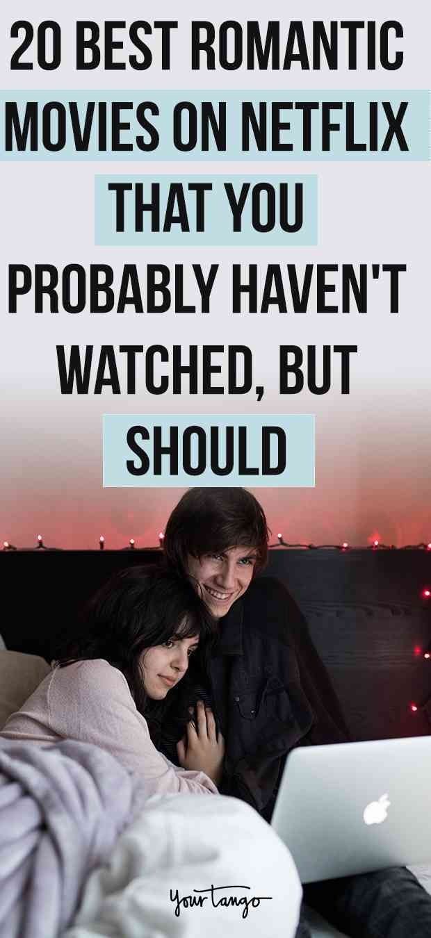 100 Great Movies To Watch Alone Or As A Couple Date Night Movies Romance Movies Best Comedy Movies On Netflix