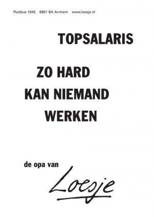 topsalaris // zo hard kan niemand werken – de opa van