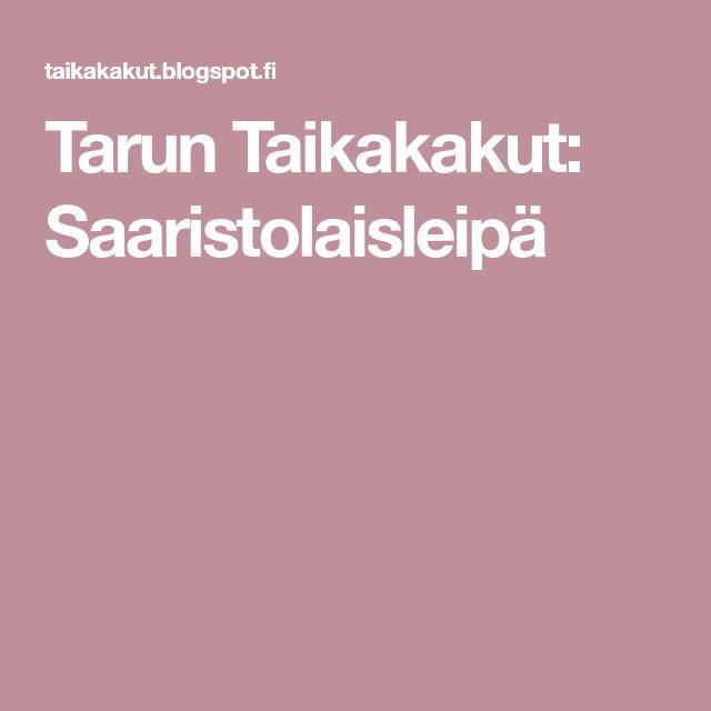 Tarun Taikakakut: Saaristolaisleipä