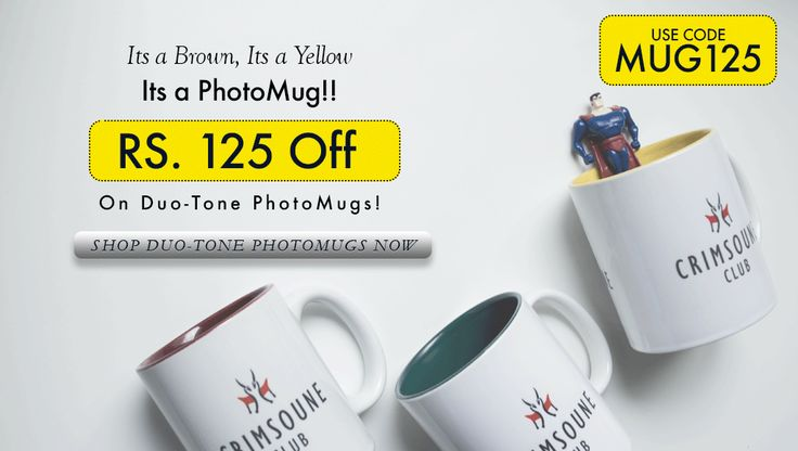 Rs. 125 off on Duo-tone #PhotoMugs. Shop Here -