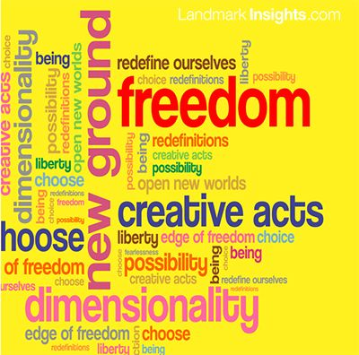 Creative Acts the Edge of Freedom by Landmark Forum leader, Laurel Scheaf
