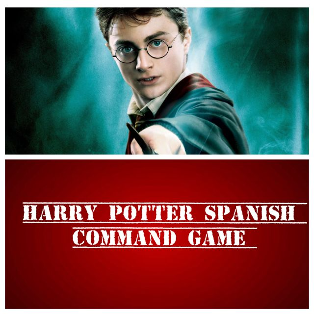 Señora Baxter's Spanish Class: Harry Potter Command Game