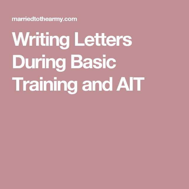Writing Letters During Basic Training and AIT