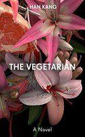 The Vegetarian - Han Kang
