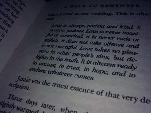 Wedding Reading Love Is Patient: A Walk To Remember.