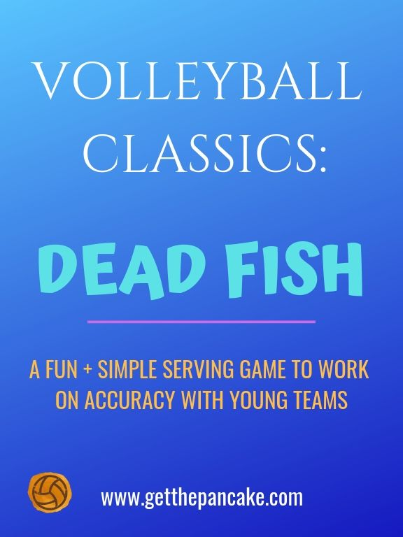 Fun Volleyball Serving Game For Beginners Dead Fish Coaching Volleyball Volleyball Practice Kids Volleyball