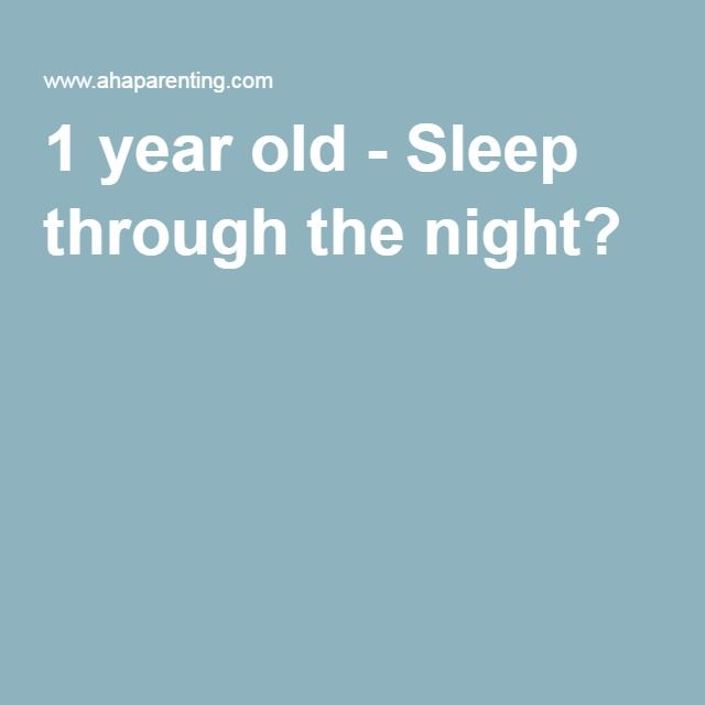 1 year old - Sleep through the night? Best article I've read yet on night-weaning and sleep training. Very gentle, gradual approach.