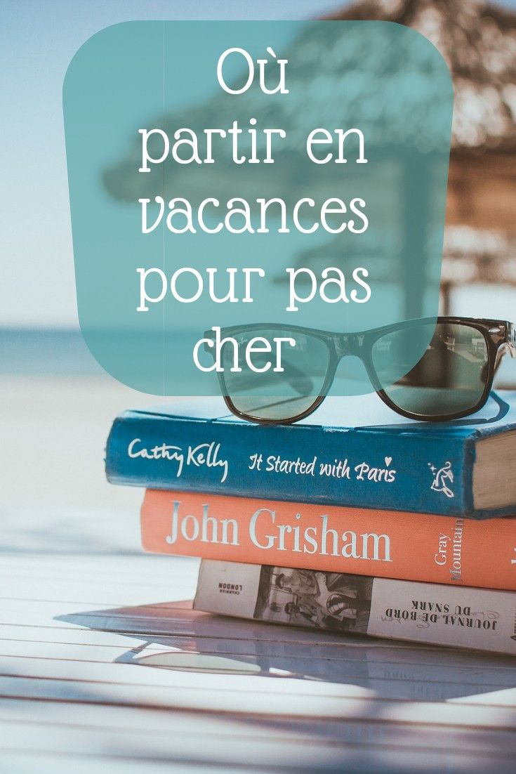 Ou Partir En Vacances Pour Pas Cher En 2019 Avec Images Ou Partir En Vacances Vacances Lac De Serre Poncon