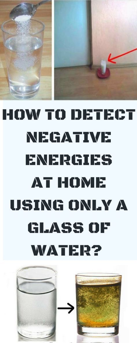 #Detect #Negative #Energy #Home #Use #Glass #Water