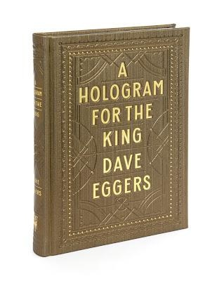 Dave Eggers new book- A Hologram for the King