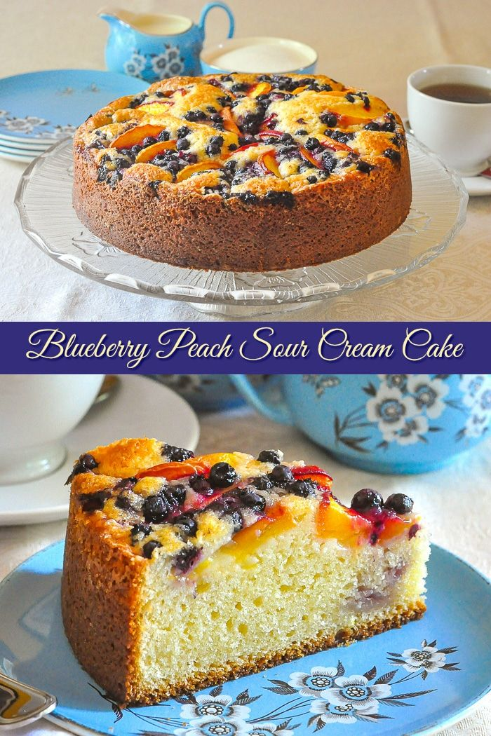Blueberry Peach Sour Cream Cake A Marriage Of 2 Delicious Flavors Recipe In 2020 Peach Recipe Coffee Cake Recipes Desserts