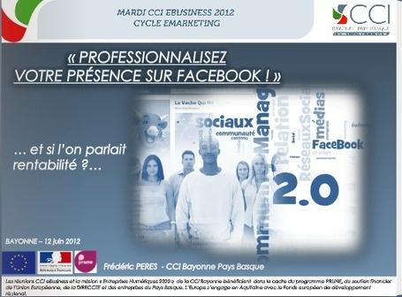 Conférence « Professionnalisez votre présence sur Facebook ! »: Votr Présenc, Professionnalisez Votre, Présence Sur, Sur Facebook, Présenc Sur, Cci Bayonn, Votre Présence, Bayonn Pay, Mon Pln
