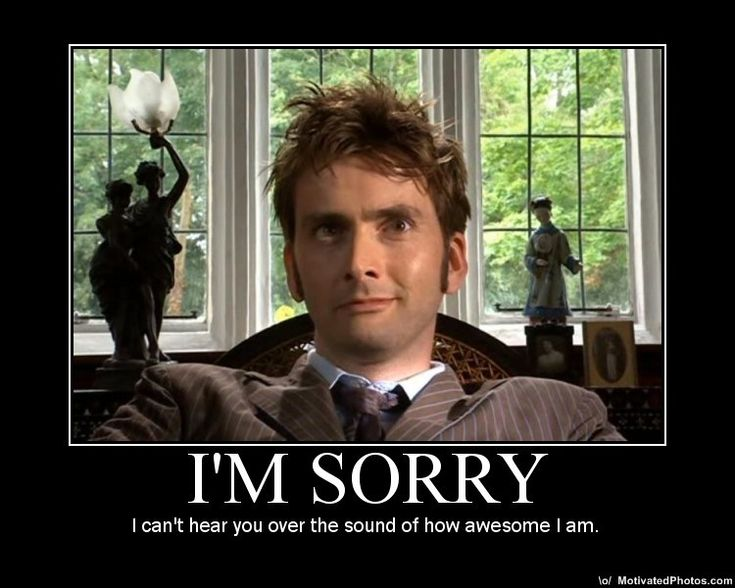 Doctor Who - Tenth - I'm Sorry - Awesome